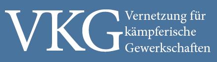 Gewerkschaften | VKG - Vernetzung für kämpferische Gewerkschaften